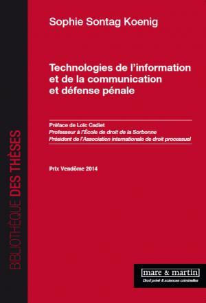 Technologies de l'information et de la communication et défense pénale