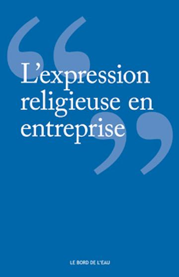 L'expression religieuse en entreprise