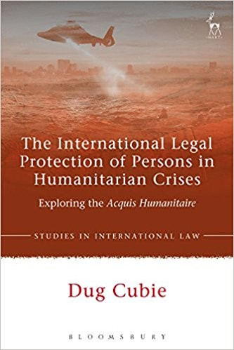 The International Legal Protection of Persons in Humanitarian Crises