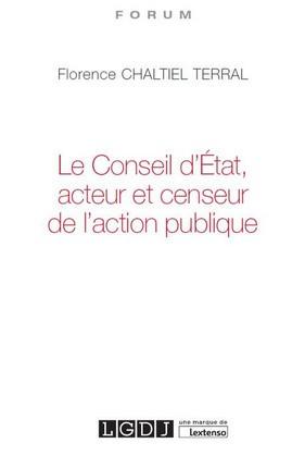Le Conseil d'État, acteur et censeur de l'action publique