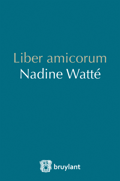 Liber amicorum Nadine Watté