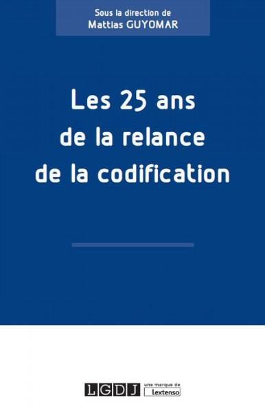 Les 25 ans de la relance de la codification