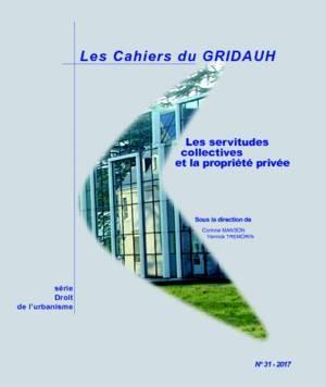 Servitudes collectives et propriétés privées
