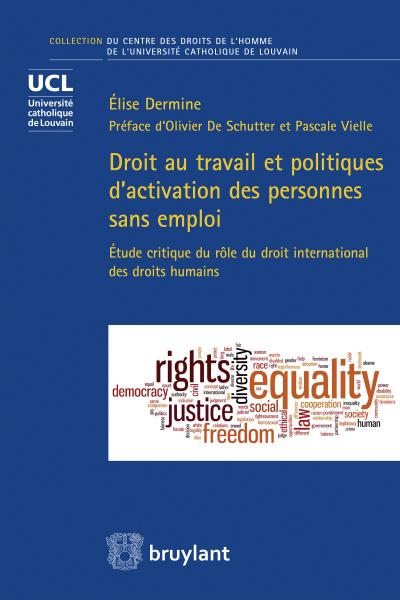 Droit au travail et politiques d'activation des personnes sans emploi