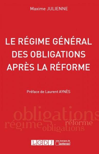 Le régime général des obligations après la réforme