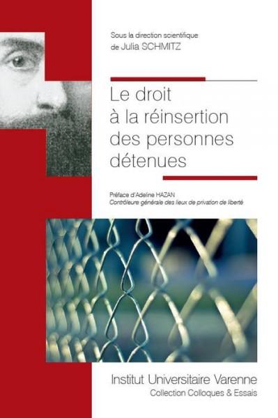 Le droit à la réinsertion des personnes détenues