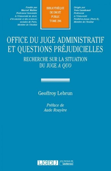 Office du juge administratif et questions préjudicielles