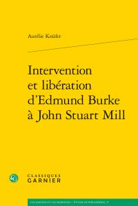 Intervention et libération d'Edmund Burke à John Stuart Mill