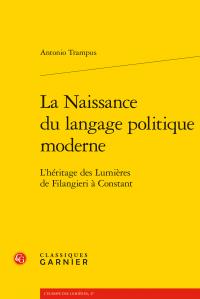 La Naissance du langage politique moderne