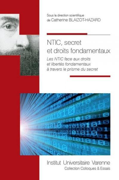 NTIC, secret et droits fondamentaux