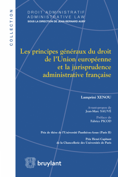 Les principes généraux du droit de l'Union européenne et la jurisprudence administrative française