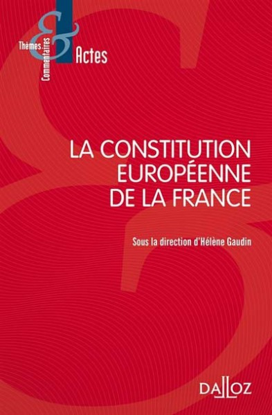 la-constitution-europeenne-de-la-france-9782247170739