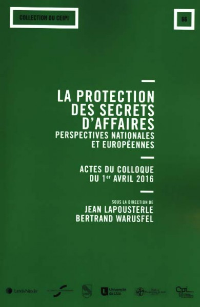 la-protection-des-secrets-d-affaires-perspectives-nationales-et-europeennes-9782711028740