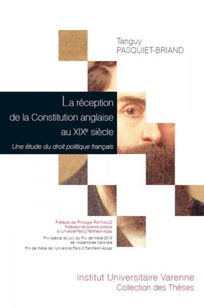 la-re-769-ception-de-la-constitution-anglaise-au-xixe-sie-768-cle-9782370321442