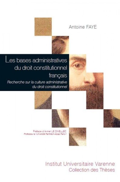 les-bases-administratives-du-droit-constitutionnel-francais-9782370321398