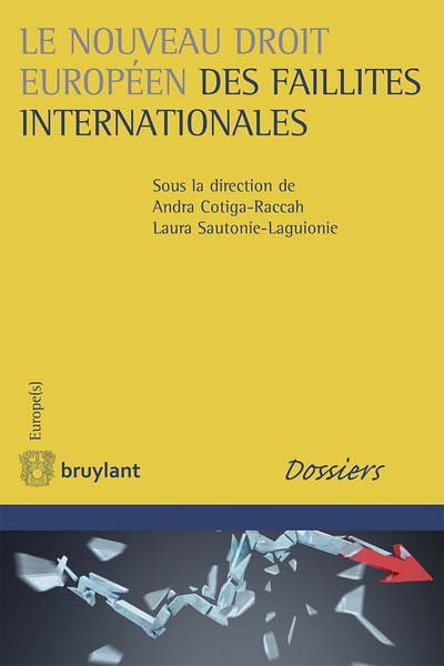 le-nouveau-droit-europeen-des-faillites-internationales-9782802760382