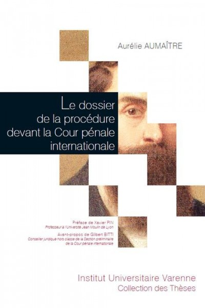 le-dossier-de-la-procedure-devant-la-cour-penale-internationale-9782370321688