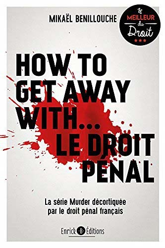 how-to-get-away-with-le-droit-penal-9782356442659