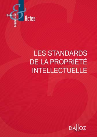 les-standards-de-la-propriete-intellectuelle-9782247170357