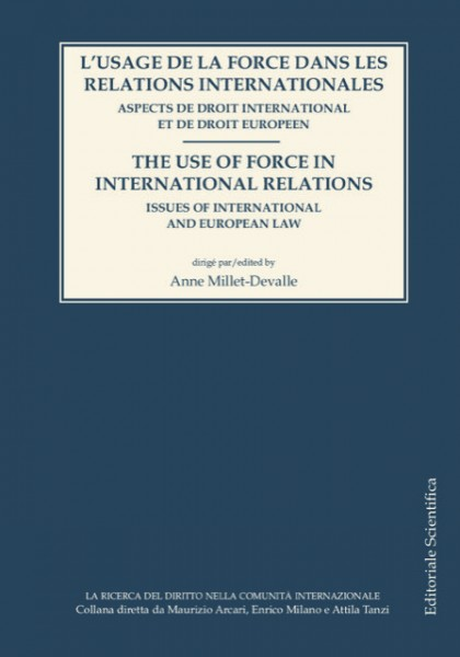L'usage de la force dans les relations internationales