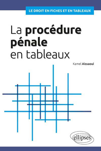 la-procedure-penale-en-tableaux-9782340033894