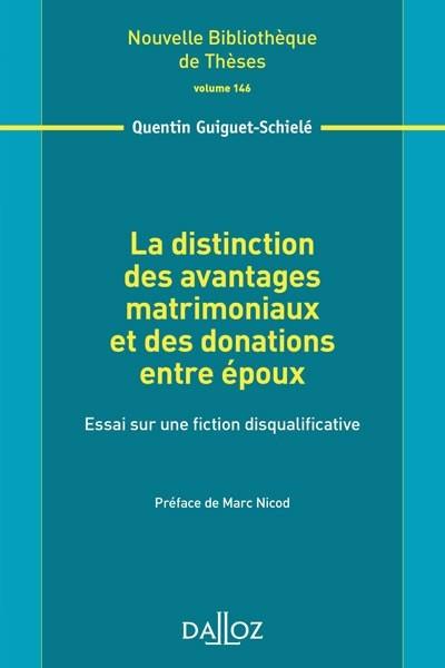 La Distinction Des Avantages Matrimoniaux Et Des Donations Entre