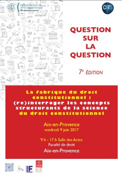 La fabrique du droit constitutionnel : (re)interroger les concepts structurants de la science du droit constitutionnel