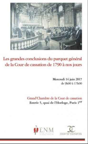 Les grandes conclusions du parquet général de la Cour de cassation de 1790 à nos jours