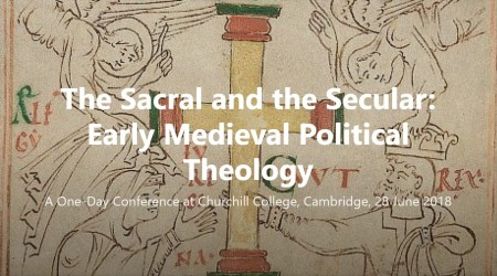 The Sacral and the Secular: Early Medieval Political Theology