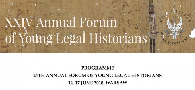 XXIVth Annual Forum of Young Legal Historians
