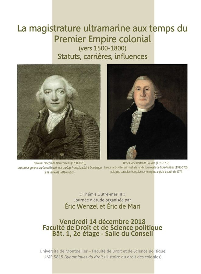 La magistrature ultramarine aux temps du Premier Empire colonial (vers 1500-1800)