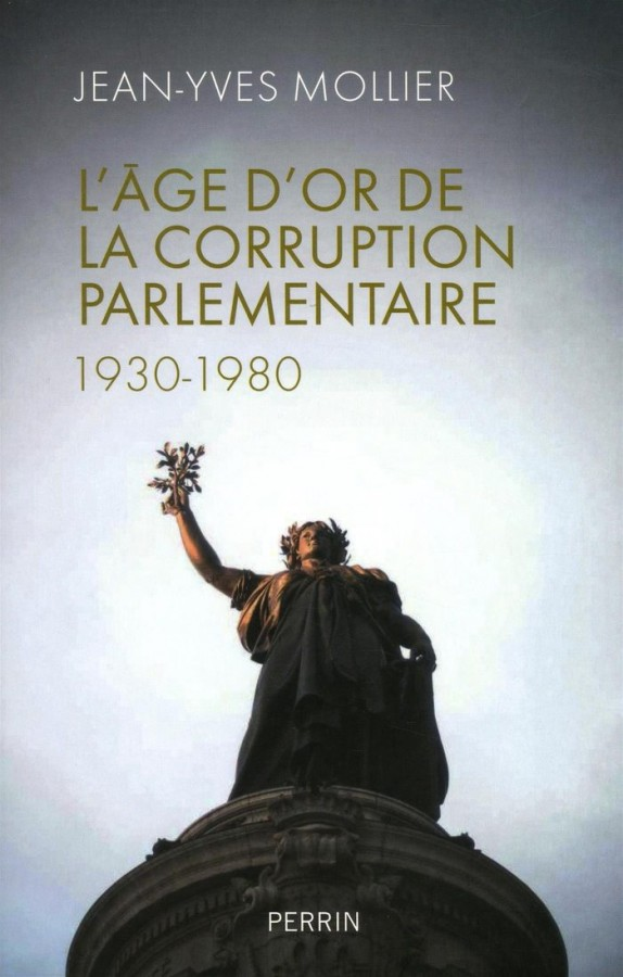 L'âge d'or de la corruption parlementaire (1930-1980)