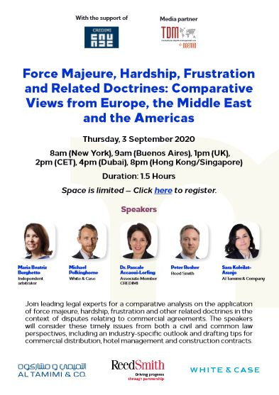 Force majeure, Hardship, Frustration and Related Doctrines : Comparative Views from Europe, the Middle East and the Americas