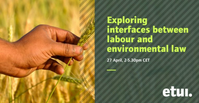 Exploring interfaces between labour and environmental law