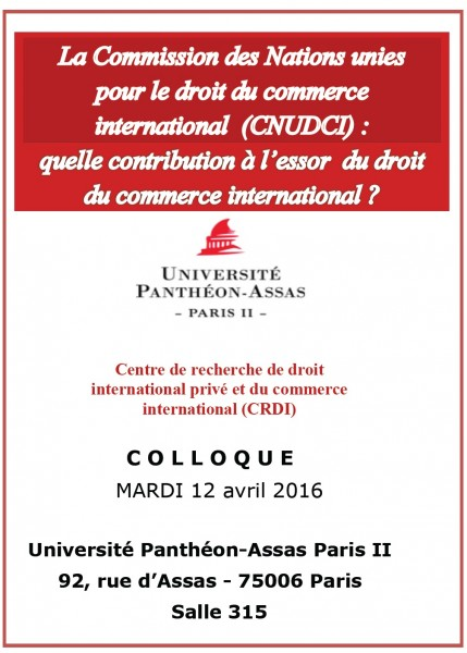 La Commission des Nations unies pour le droit du commerce international (CNUDCI)
