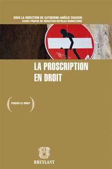 La proscription en droit - Catherine-Amélie Chassin